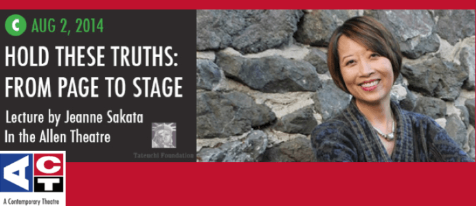 Jeanne Gives Talk at ACT Seattle:  How I Got HOLD THESE TRUTHS From Page to Stage