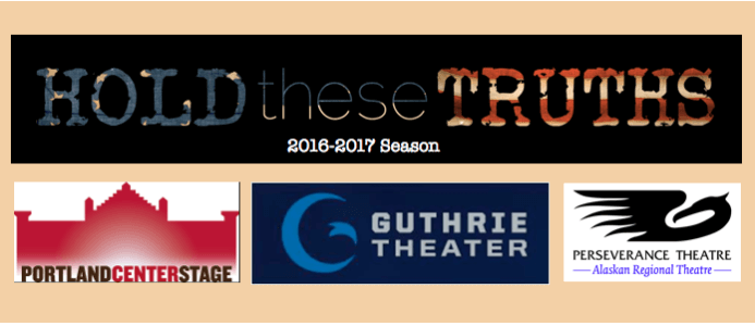 HOLD THESE TRUTHS Set for 2016-2017 Seasons at Portland Center Stage, Guthrie Threatre, Perseverance Theatre