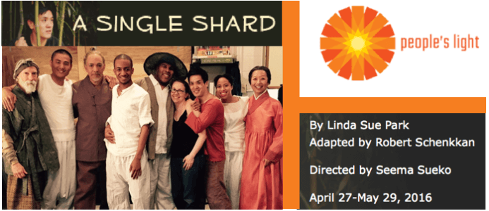 Jeanne Featured in Tony Award Winner Robert Schenkkan's A SINGLE SHARD at People's Light, Based on Linda Sue Park's Newbery Award Winning Novel