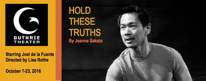 HOLD THESE TRUTHS Opens at the Guthrie Theater Starring Joel de la Fuente