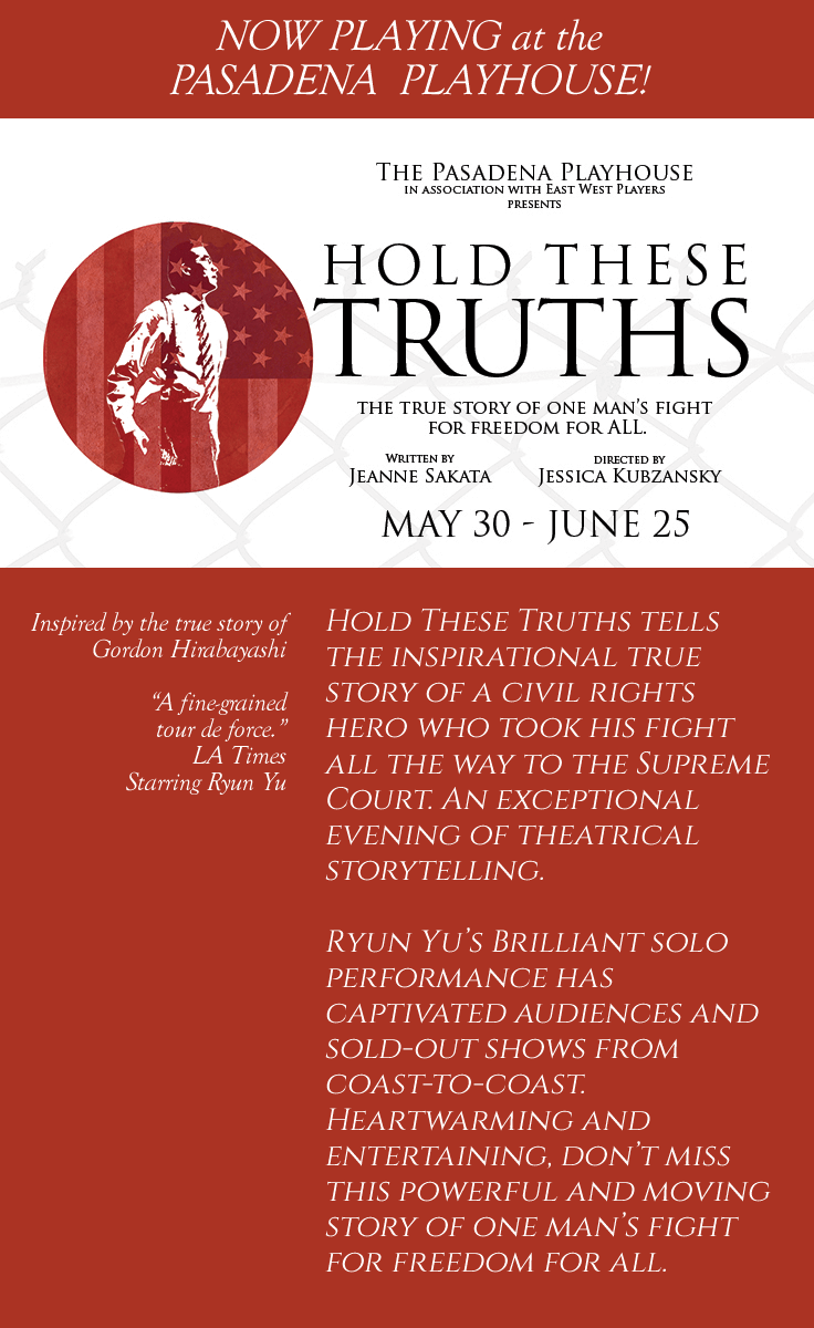 Hold These Truths Now Playing at the Pasadena Playhouse
